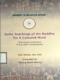 Some Teaching of the Buddha for A Cultured Mind