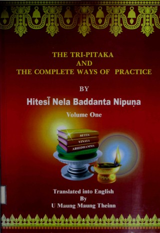 The Tripitaka and the Complete Ways of Practice (Vol. One)