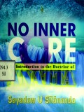 No Inner Core (Introduction to Doctrine of Anatta)