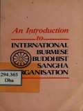 An Introduction to International Burmese Buddhist Sangha Organisation