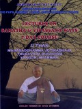 Lectures on Samatha & Vipassana Ways 7 Day-Course