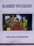 Buddhist Psychiatry
