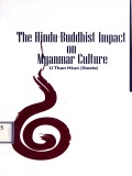 The Hindu-Buddhist Impact on Myanmar Culture
