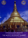Congratulatory Messages ; Buddhist Leaders of the World : The World Buddhist Summit